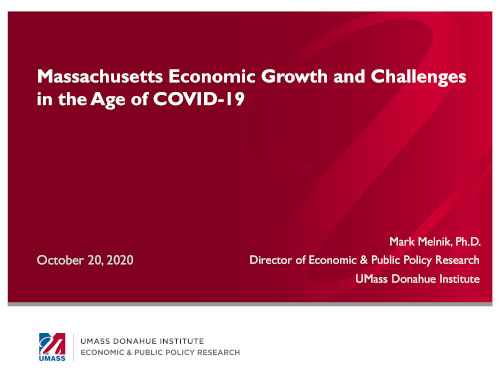 View the Presentation of MA Economic Growth and Challenges in the Age of COVID-19